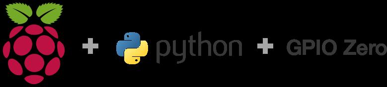 Raspberry Pi + Python + GPIO Zero